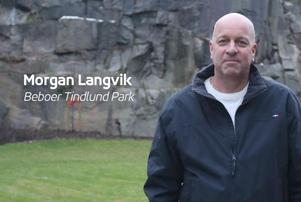 Morgan Langvik valgte Tindlund Park
